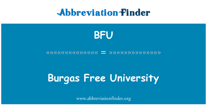 BFU: Burgas Free University