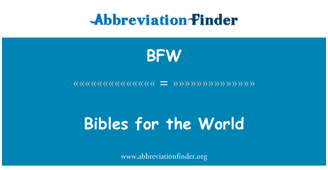 BFW: Bibles for the World