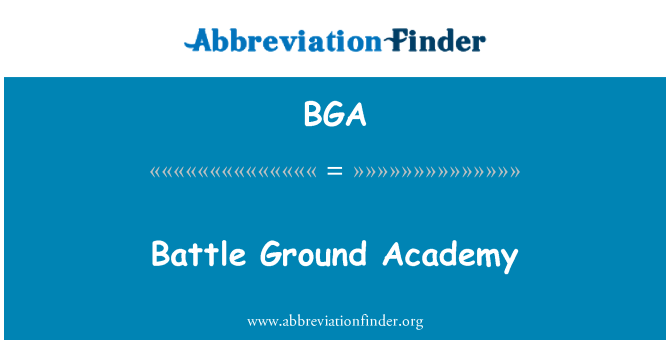BGA: Battle Ground Academy