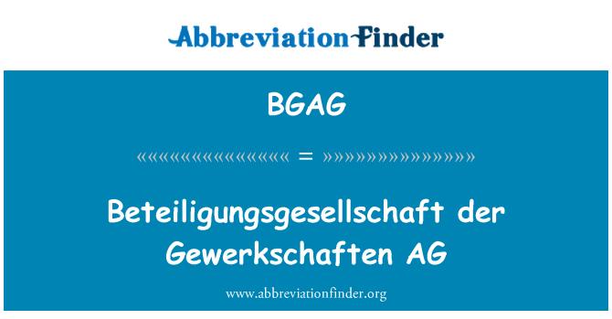 BGAG: Beteiligungsgesellschaft der Gewerkschaften AG