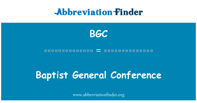BGC: Baptist General Conference