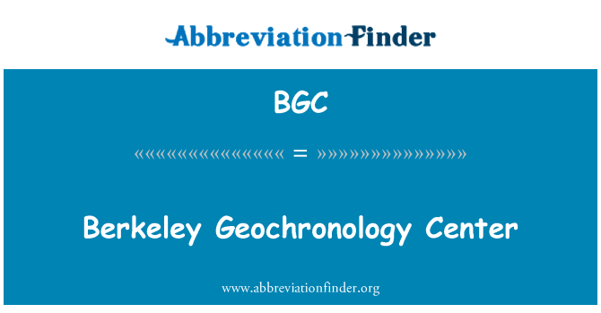 BGC: Berkeley Geochronology Center