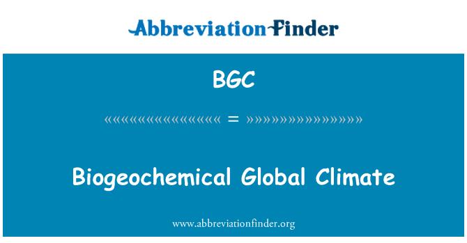 BGC: Biogeochemical Global Climate
