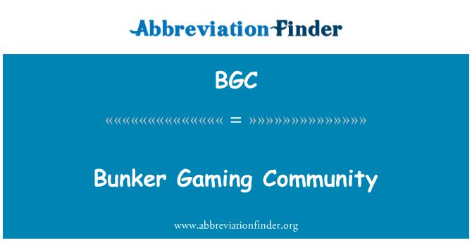 BGC: Bunker Gaming Community