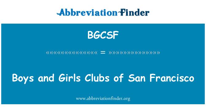 BGCSF: Boys and Girls Clubs of San Francisco