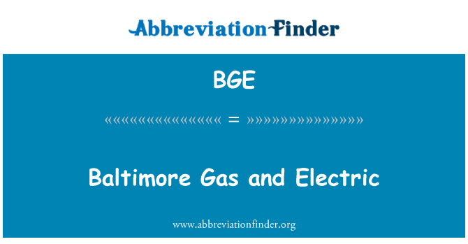 BGE: Baltimore Gas and Electric