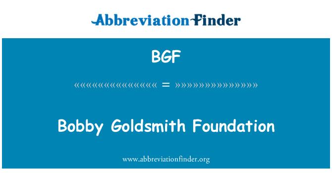 BGF: Bobby Goldsmith Foundation