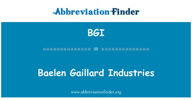 BGI: Baelen Gaillard Industries