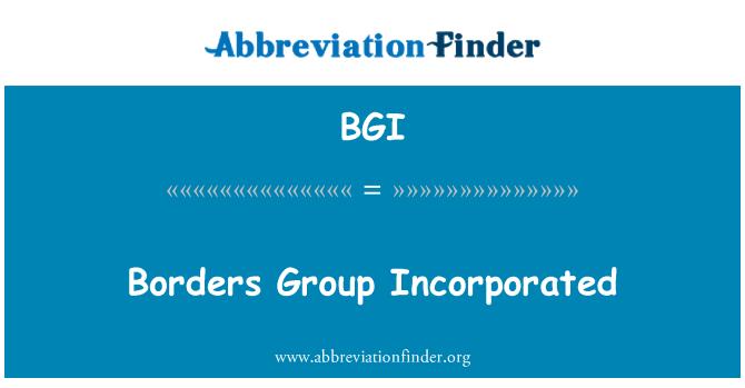 BGI: Borders Group Incorporated