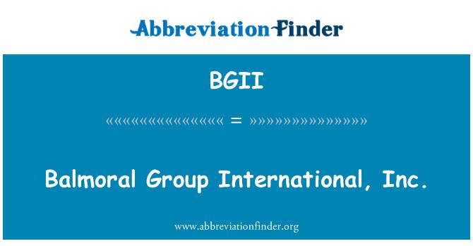 BGII: Balmoral Group International, Inc.