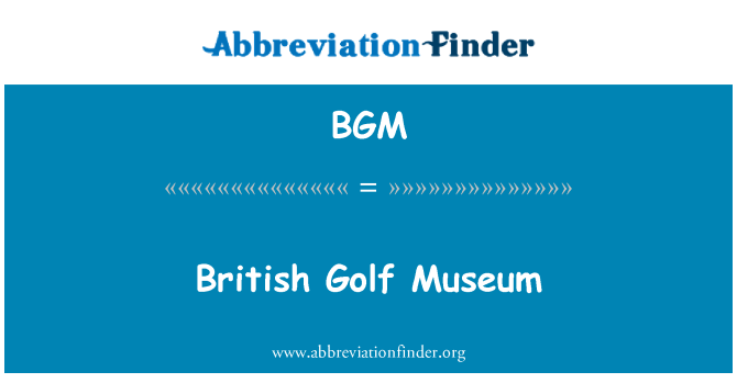 BGM: British Golf Museum