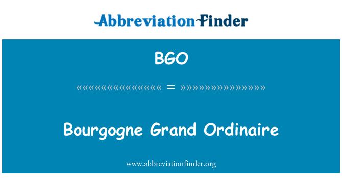 BGO: Bourgogne Grand Ordinaire
