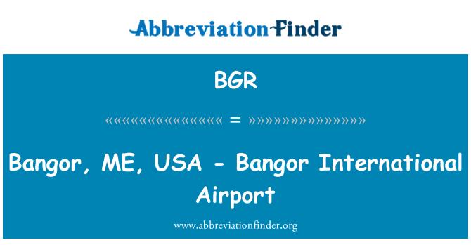 BGR: Bangor, ME, USA - Bangor International Airport