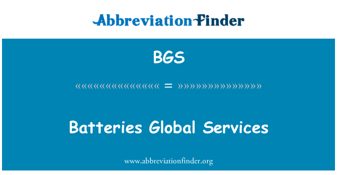 BGS: Batteries Global Services