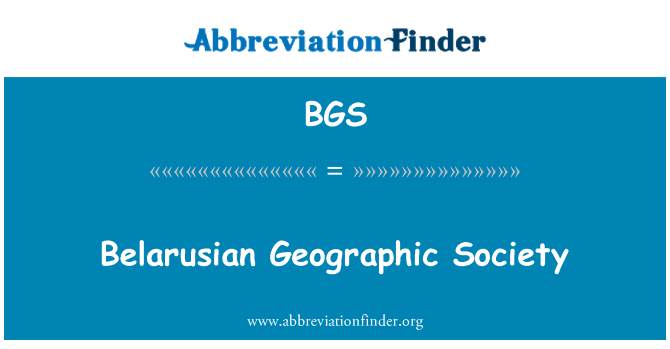 BGS: Belarusian Geographic Society
