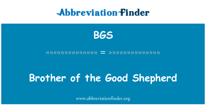 BGS: Brother of the Good Shepherd