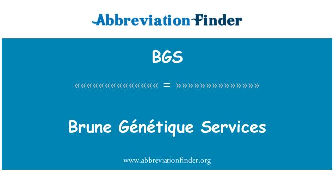 BGS: Brune Génétique Services
