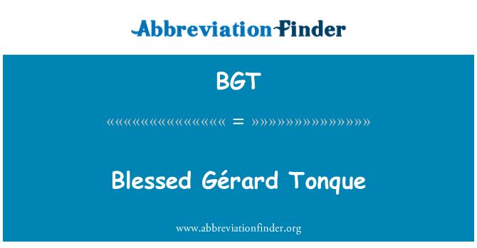 BGT: Blessed Gérard Tonque