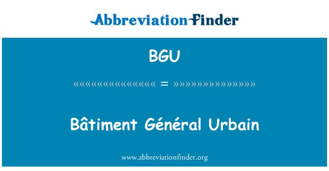 BGU: Bâtiment Général Urbain