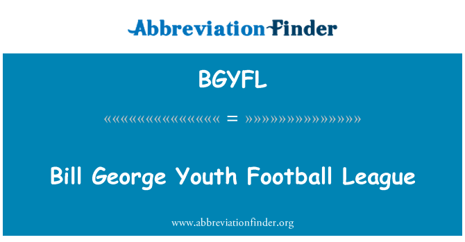 BGYFL: Bill George Youth Football League