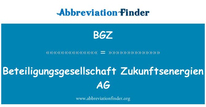 BGZ: Beteiligungsgesellschaft Zukunftsenergien AG