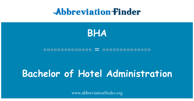 BHA: Bachelor of Hotel Administration