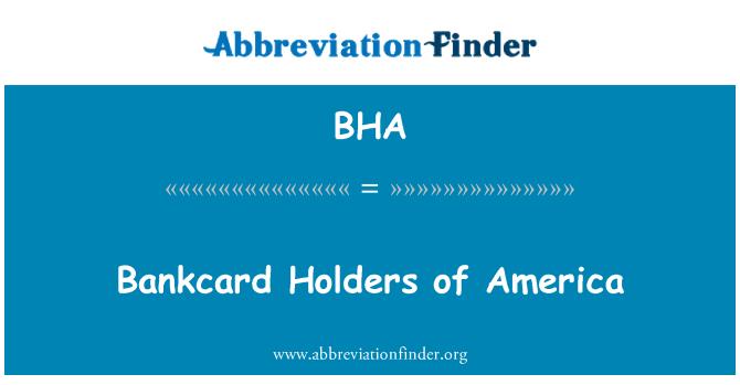 BHA: Bankcard Holders of America