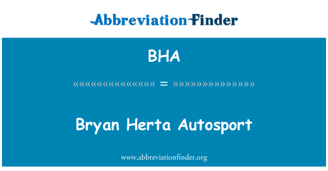 BHA: Bryan Herta Autosport