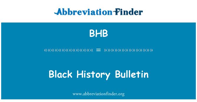BHB: Black History Bulletin