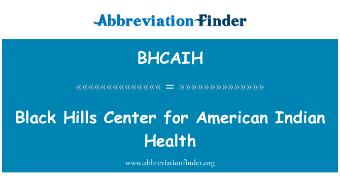 BHCAIH: Black Hills Center for American Indian Health