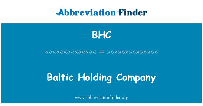 BHC: Baltic Holding Company