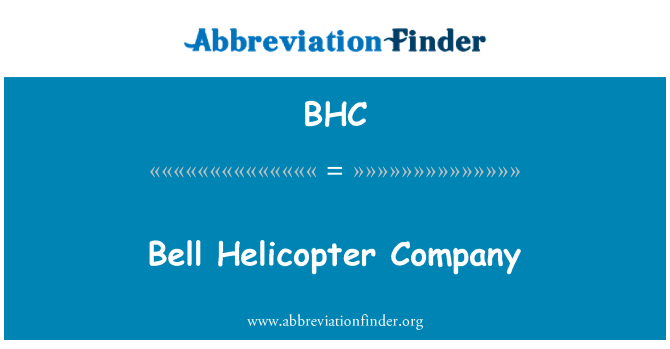 BHC: Bell Helicopter Company