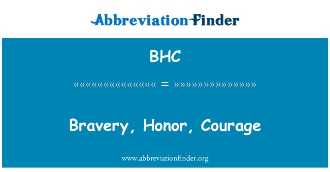 BHC: Bravery, Honor, Courage
