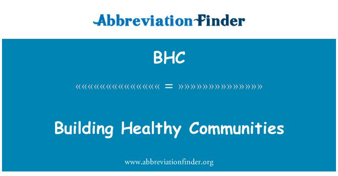BHC: Building Healthy Communities