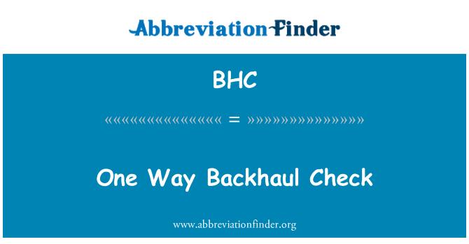 BHC: One Way Backhaul Check