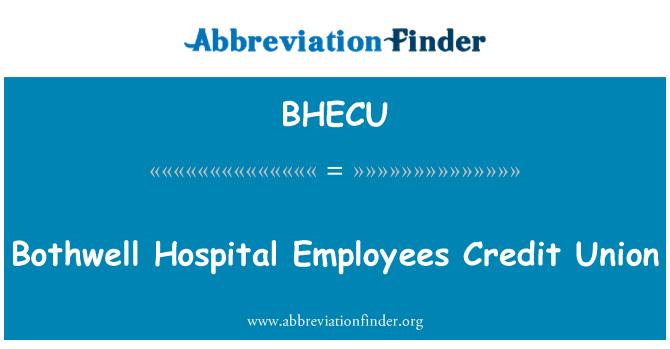 BHECU: Bothwell Hospital Employees Credit Union