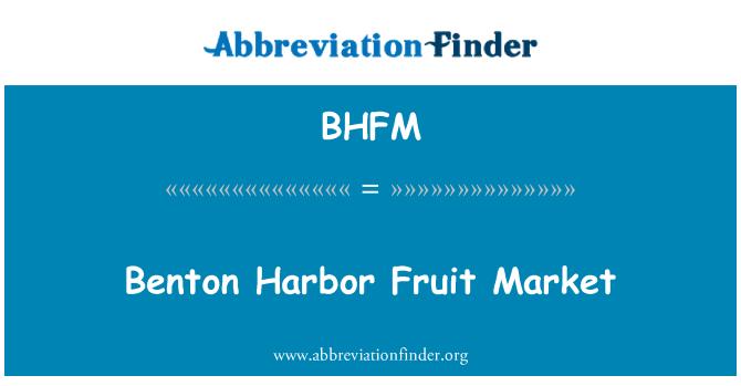 BHFM: Benton Harbor Fruit Market
