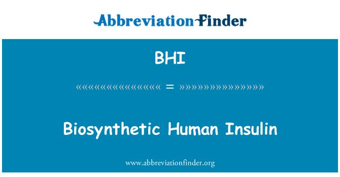 BHI: Biosynthetic Human Insulin