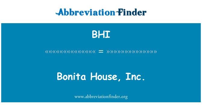 BHI: Bonita House, Inc.