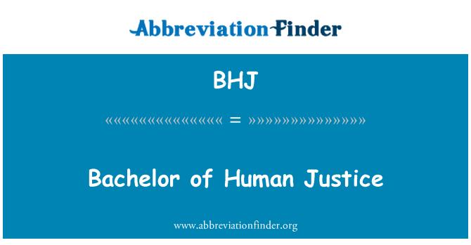 BHJ: Bachelor of Human Justice
