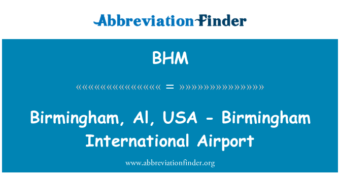 BHM: Birmingham, Al, USA - Birmingham International Airport