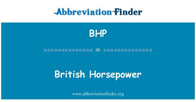 BHP: British Horsepower