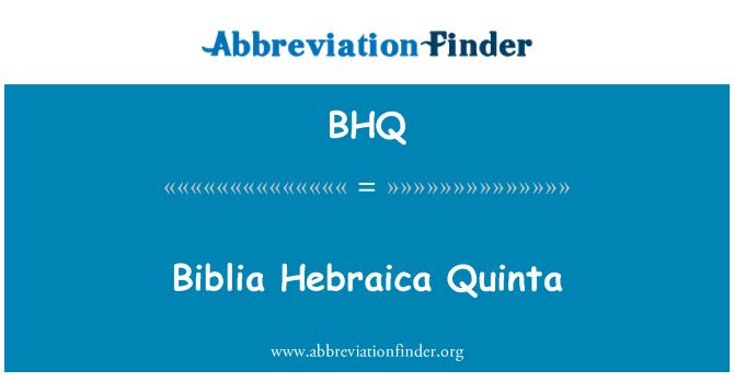 BHQ: Biblia Hebraica Quinta
