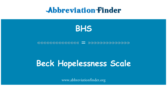 BHS: Beck Hopelessness Scale