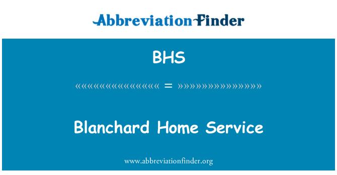 BHS: Blanchard Home Service