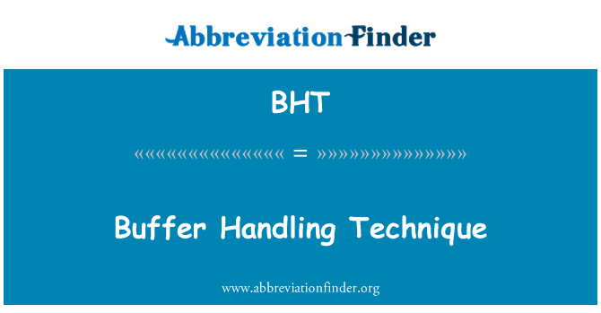 BHT: Buffer Handling Technique