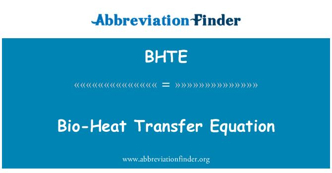 BHTE: Bio-Heat Transfer Equation