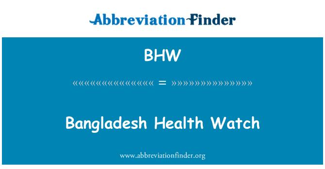 BHW: Bangladesh Health Watch