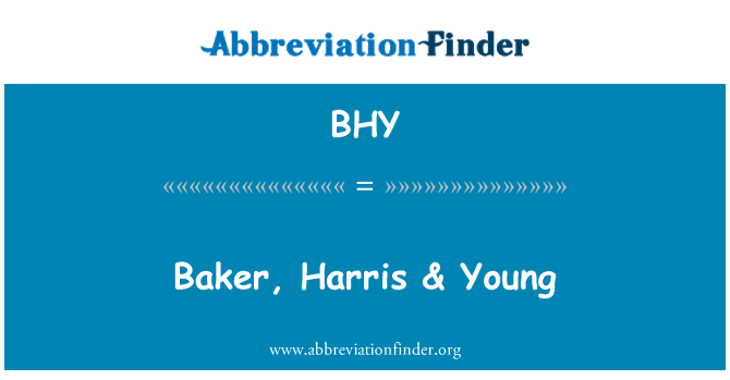 BHY: Baker, Harris & Young