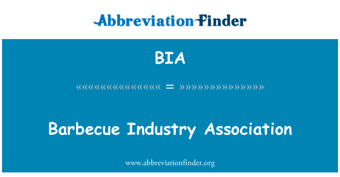 BIA: Barbecue Industry Association
